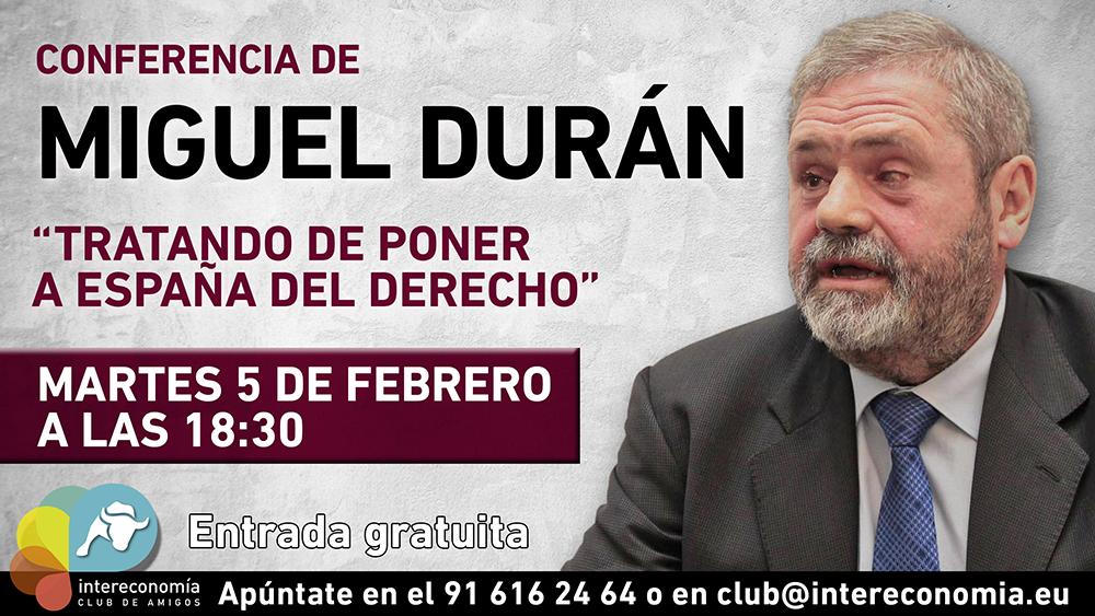 CONFERENCIA MIGUEL DURÁN Intereconomía